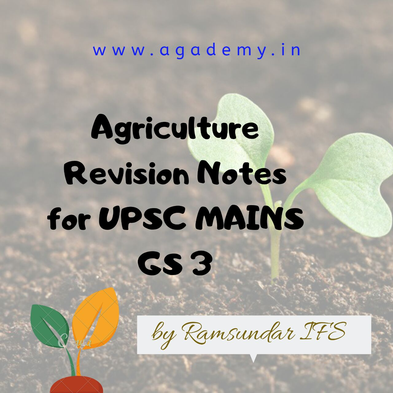UPSC Mains GS 3 – Agriculture Topics Revision Material   2019